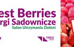 Więcej o: Zaproszenie naTargi Sadownicze BEST BERRIES