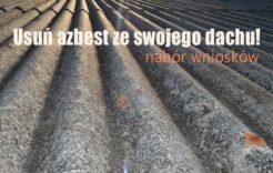 Więcej o: Rozpoczynamy przyjmowanie zgłoszeń nausuwanie azbestu!